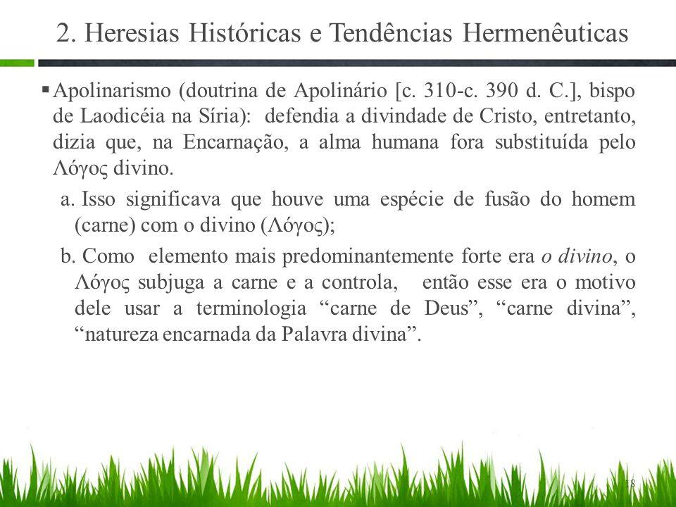 2. Heresias Históricas e Tendências Hermenêuticas