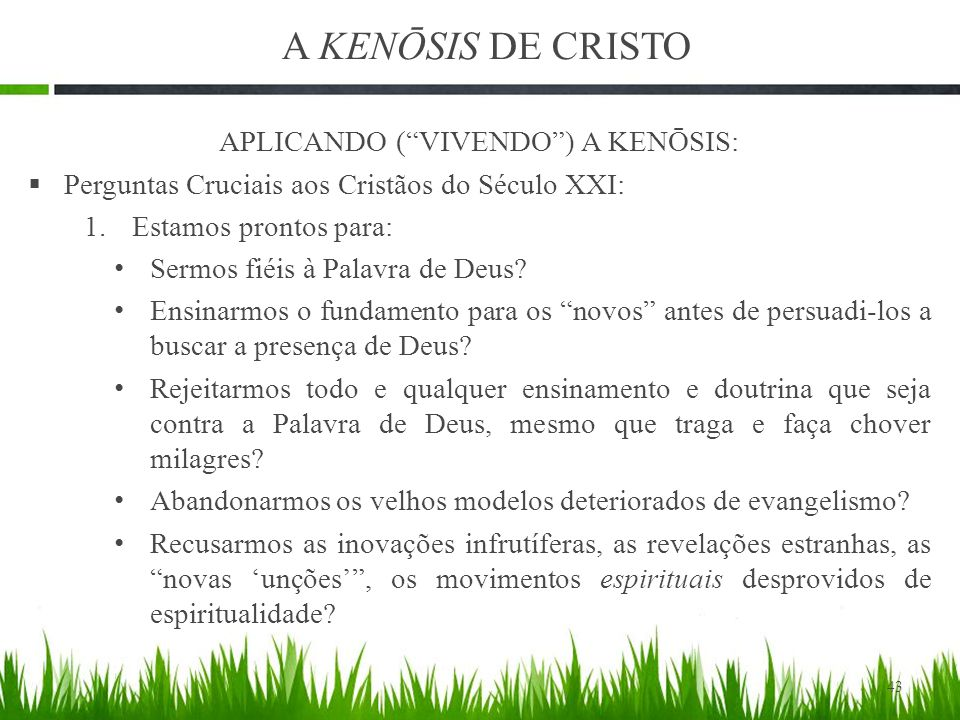 APLICANDO ( VIVENDO ) A KENŌSIS: