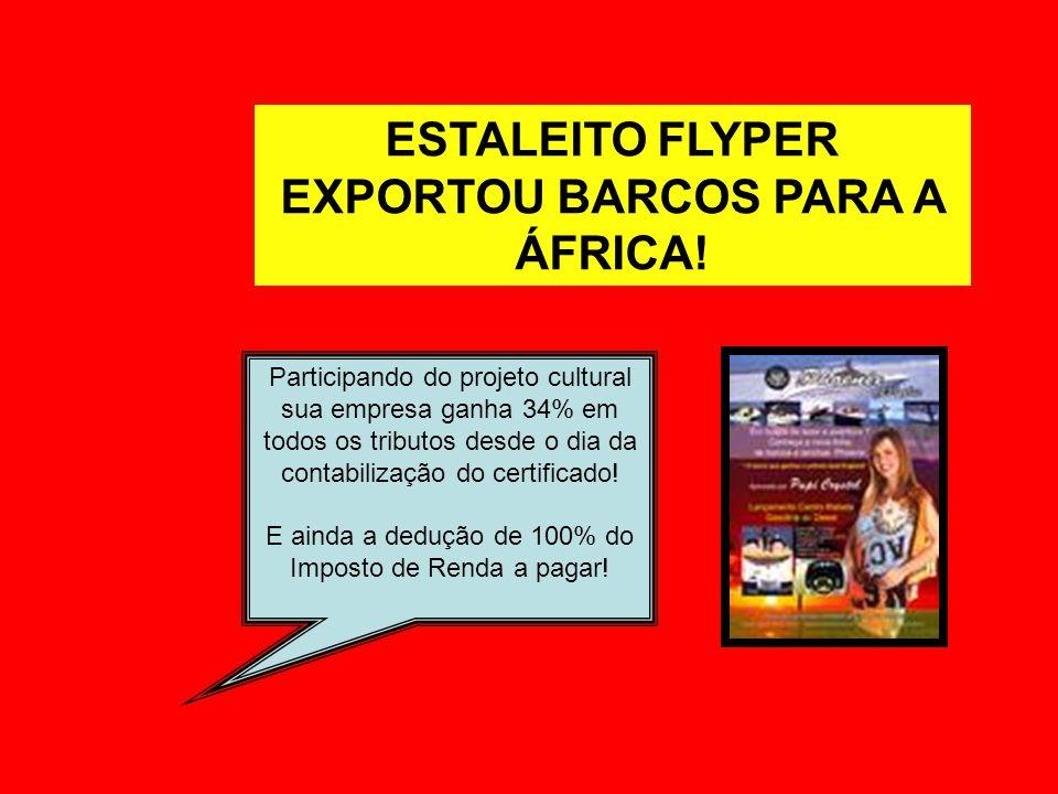 ESTALEITO FLYPER EXPORTOU BARCOS PARA A ÁFRICA!
