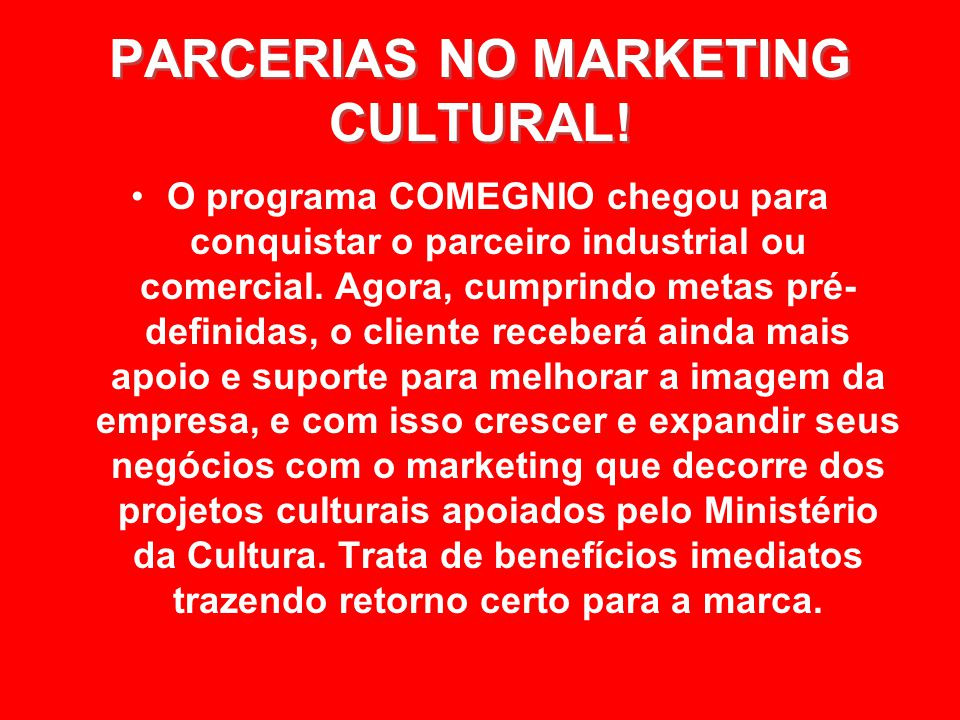 PARCERIAS NO MARKETING CULTURAL!