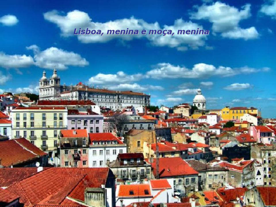 Lisboa, menina e moça, menina