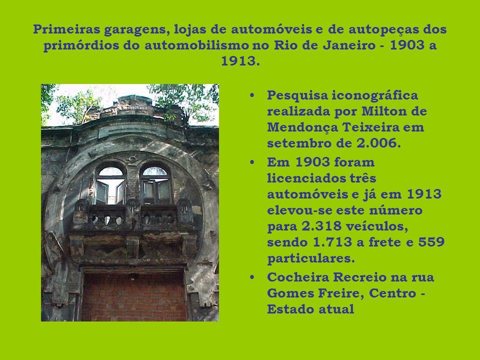 Primeiras garagens, lojas de automóveis e de autopeças dos primórdios do automobilismo no Rio de Janeiro - 1903 a 1913.