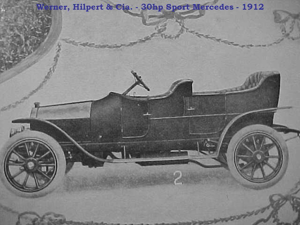 Werner, Hilpert & Cia. - 30hp Sport Mercedes - 1912