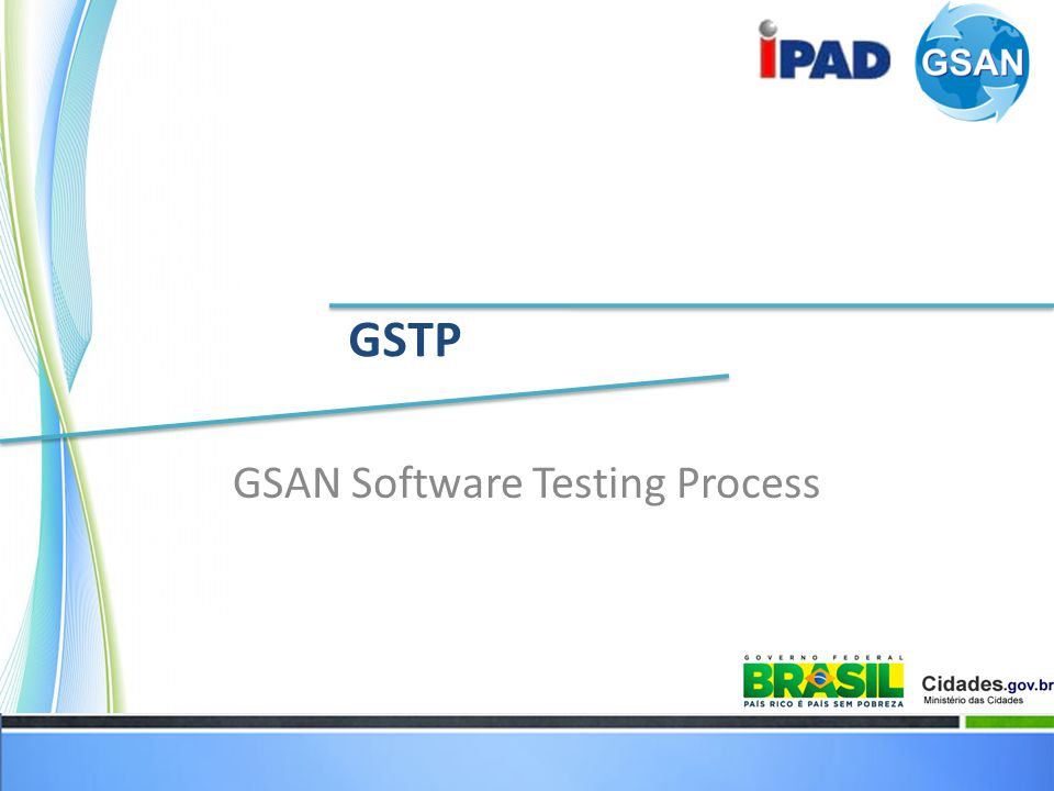 GSAN Software Testing Process