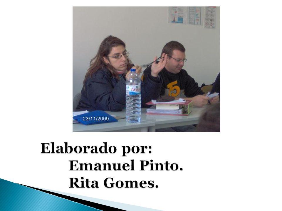 Elaborado por: Emanuel Pinto. Rita Gomes.