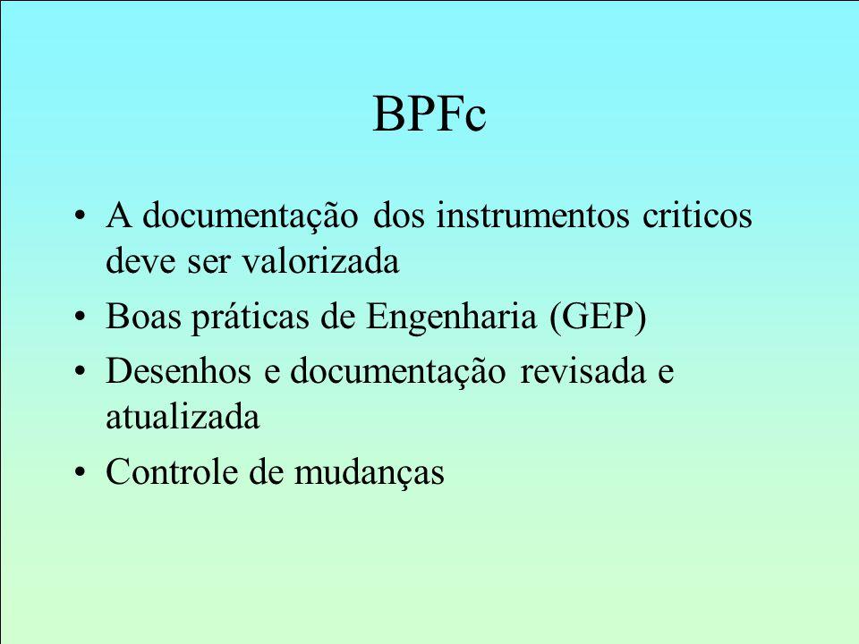 BPFc A documentação dos instrumentos criticos deve ser valorizada