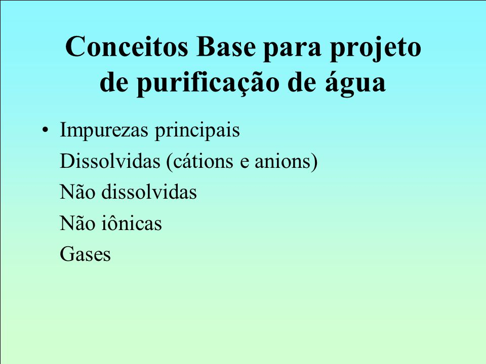 Conceitos Base para projeto de purificação de água