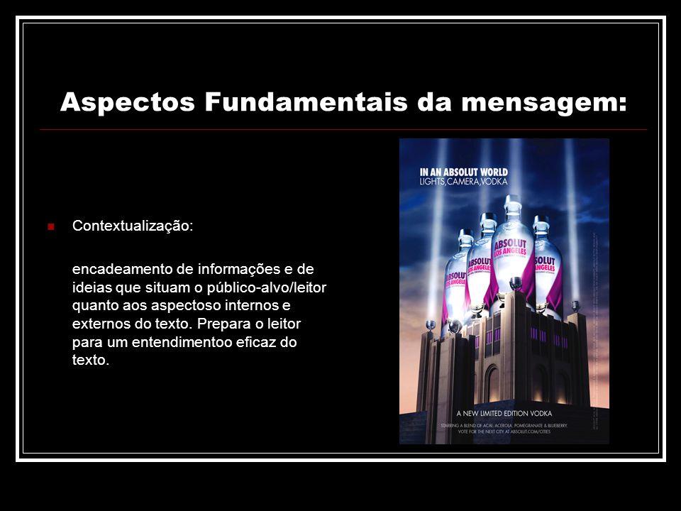 Aspectos Fundamentais da mensagem: