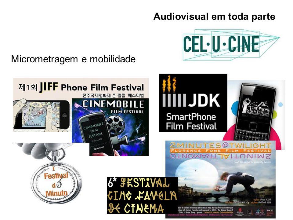 Audiovisual em toda parte