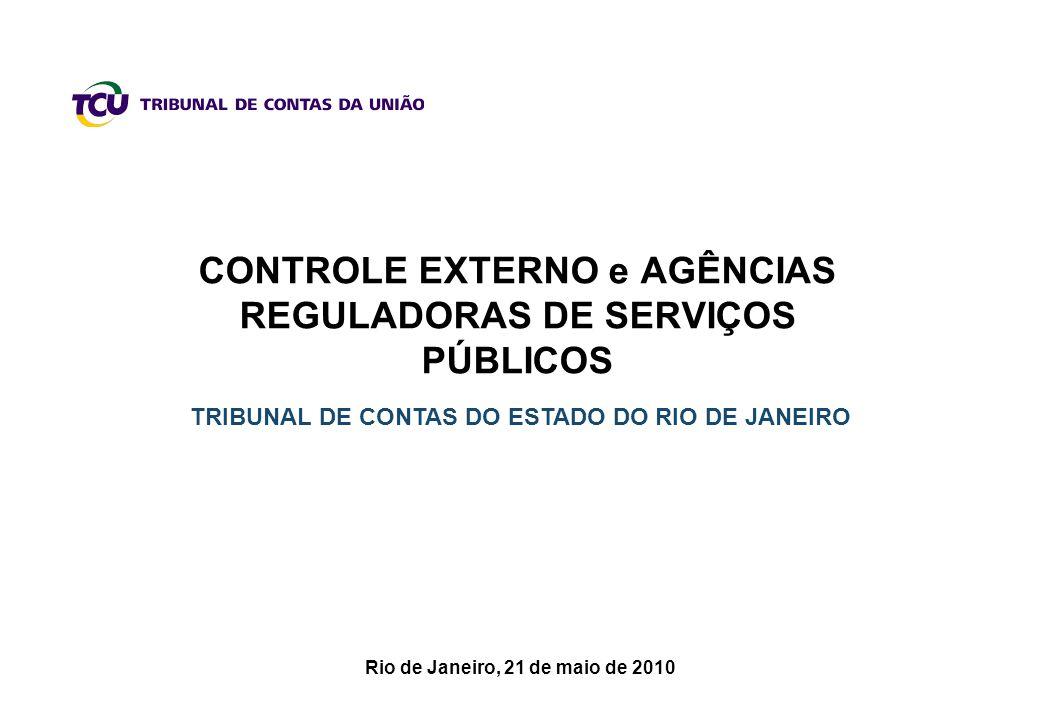 CONTROLE EXTERNO e AGÊNCIAS REGULADORAS DE SERVIÇOS PÚBLICOS