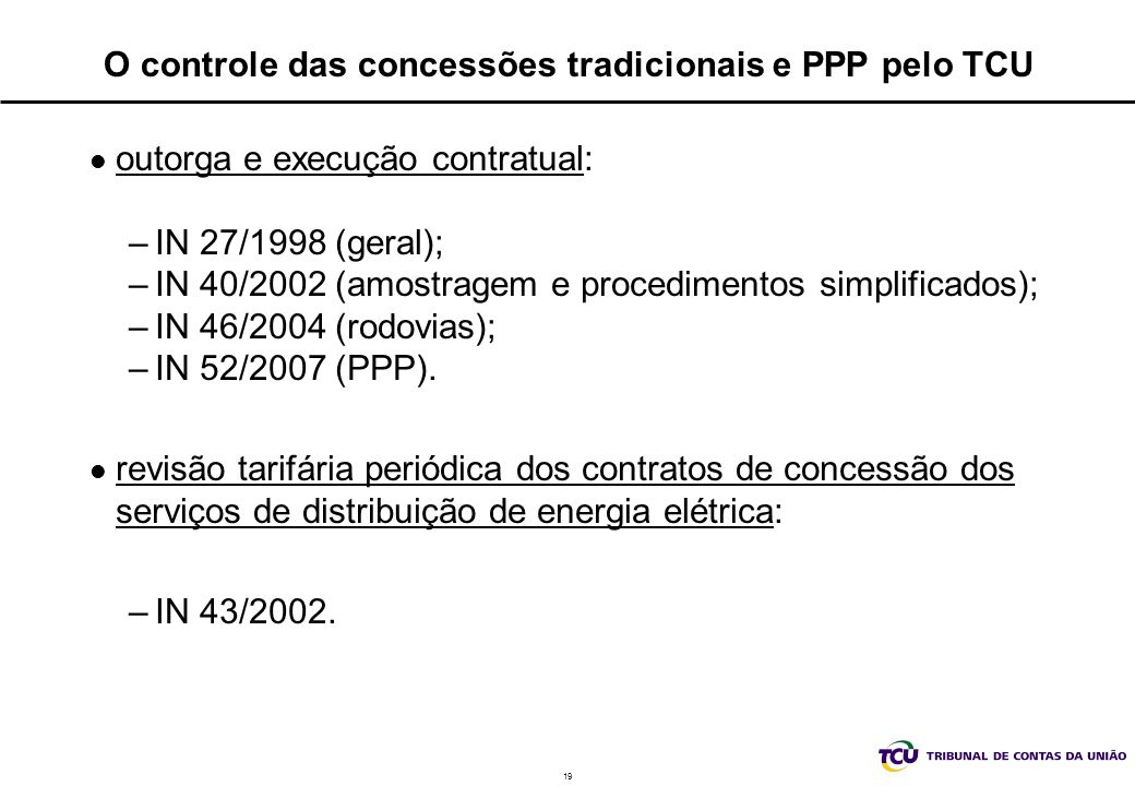 O controle das concessões tradicionais e PPP pelo TCU