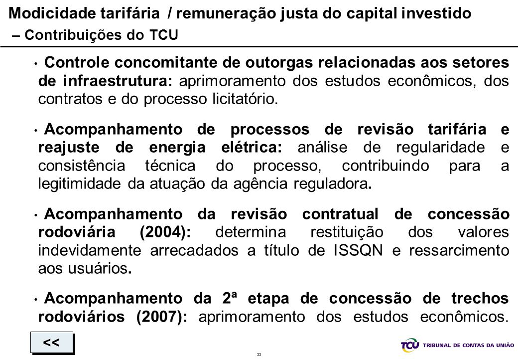 Modicidade tarifária / remuneração justa do capital investido – Contribuições do TCU