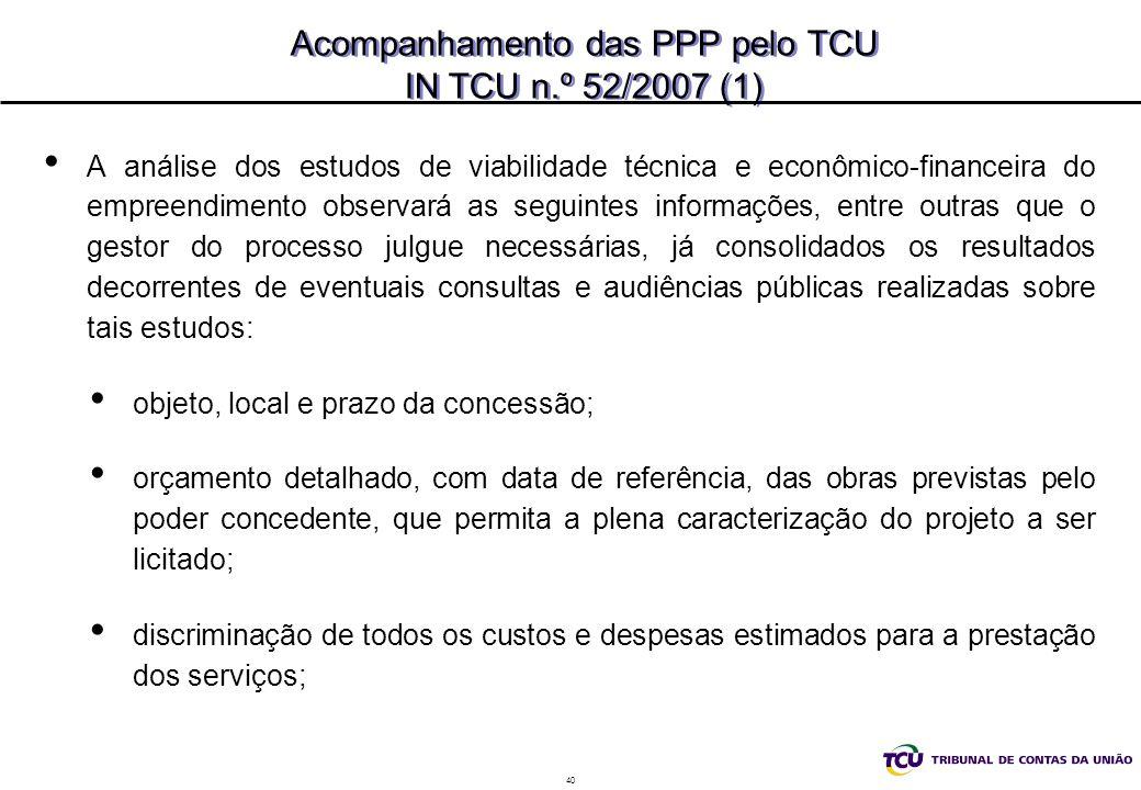 Acompanhamento das PPP pelo TCU IN TCU n.º 52/2007 (1)