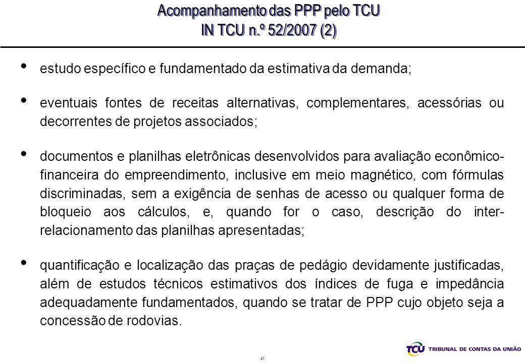 Acompanhamento das PPP pelo TCU IN TCU n.º 52/2007 (2)