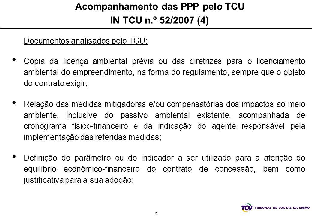 Acompanhamento das PPP pelo TCU IN TCU n.º 52/2007 (4)
