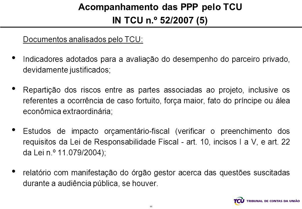 Acompanhamento das PPP pelo TCU IN TCU n.º 52/2007 (5)
