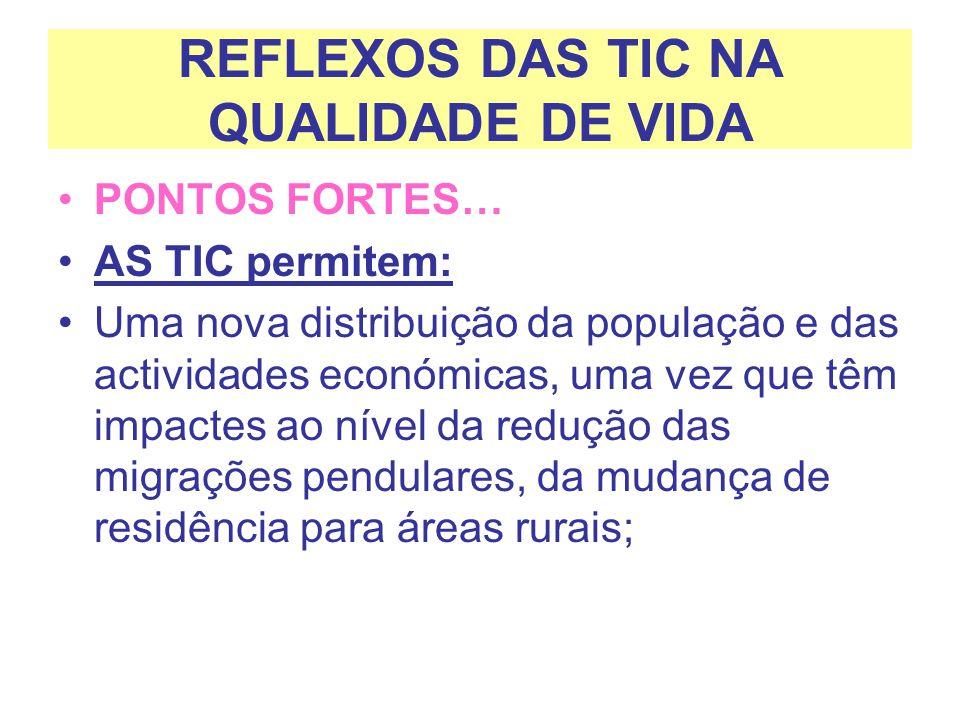 REFLEXOS DAS TIC NA QUALIDADE DE VIDA