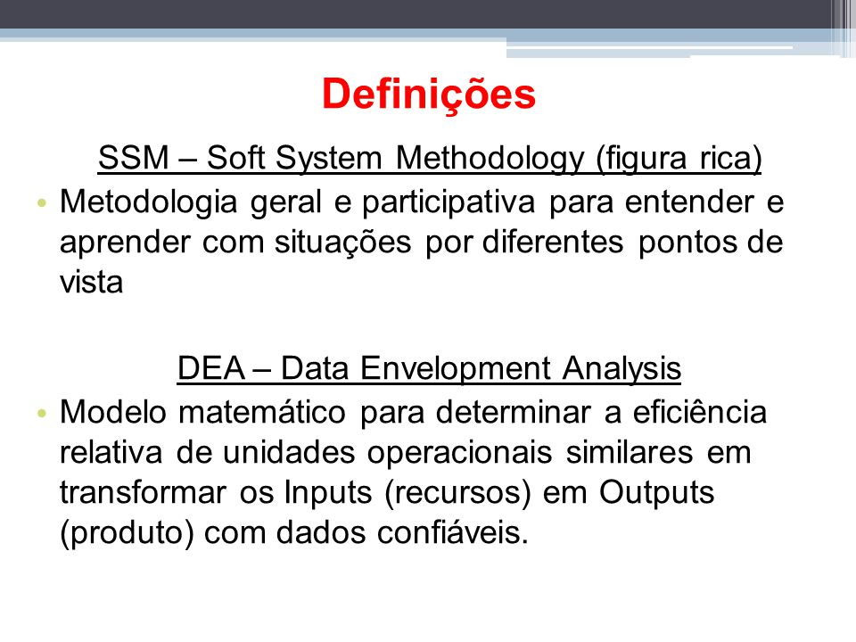 Definições SSM – Soft System Methodology (figura rica)