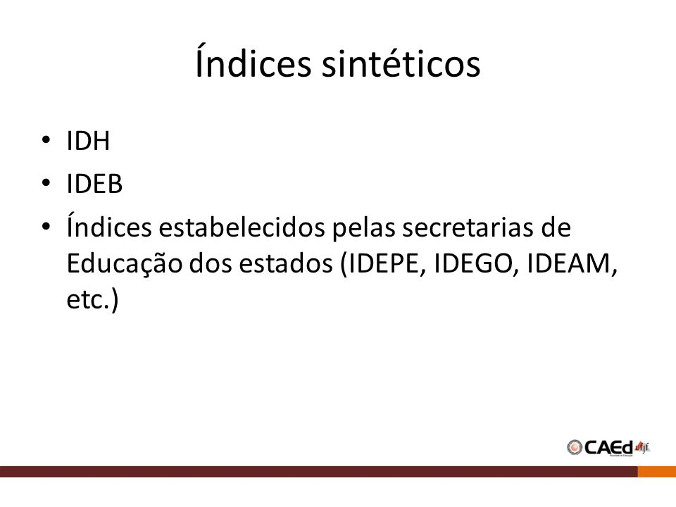 Índices sintéticos IDH IDEB
