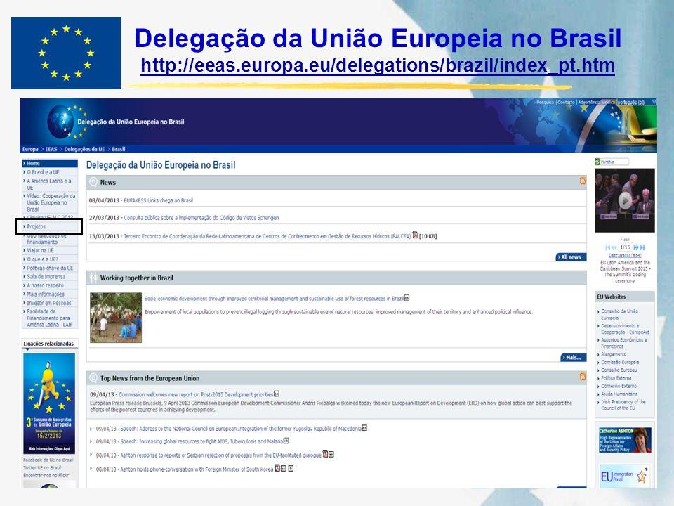 Delegação da União Europeia no Brasil http://eeas. europa