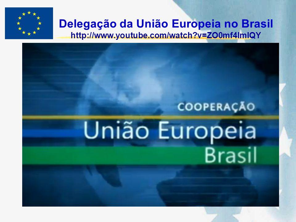 Delegação da União Europeia no Brasil http://www. youtube. com/watch