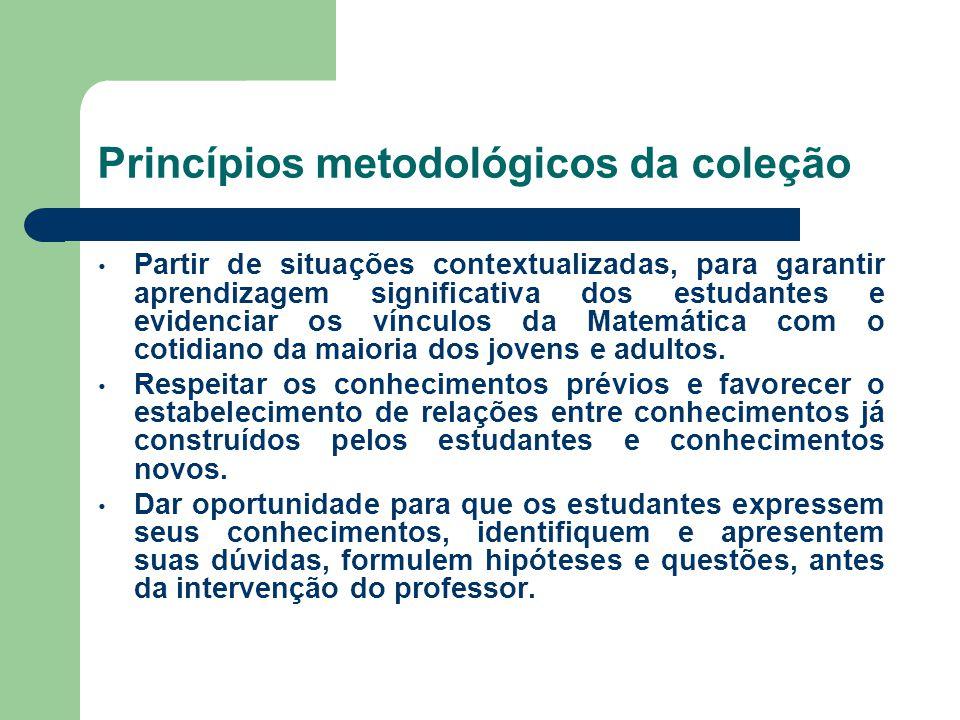 Princípios metodológicos da coleção