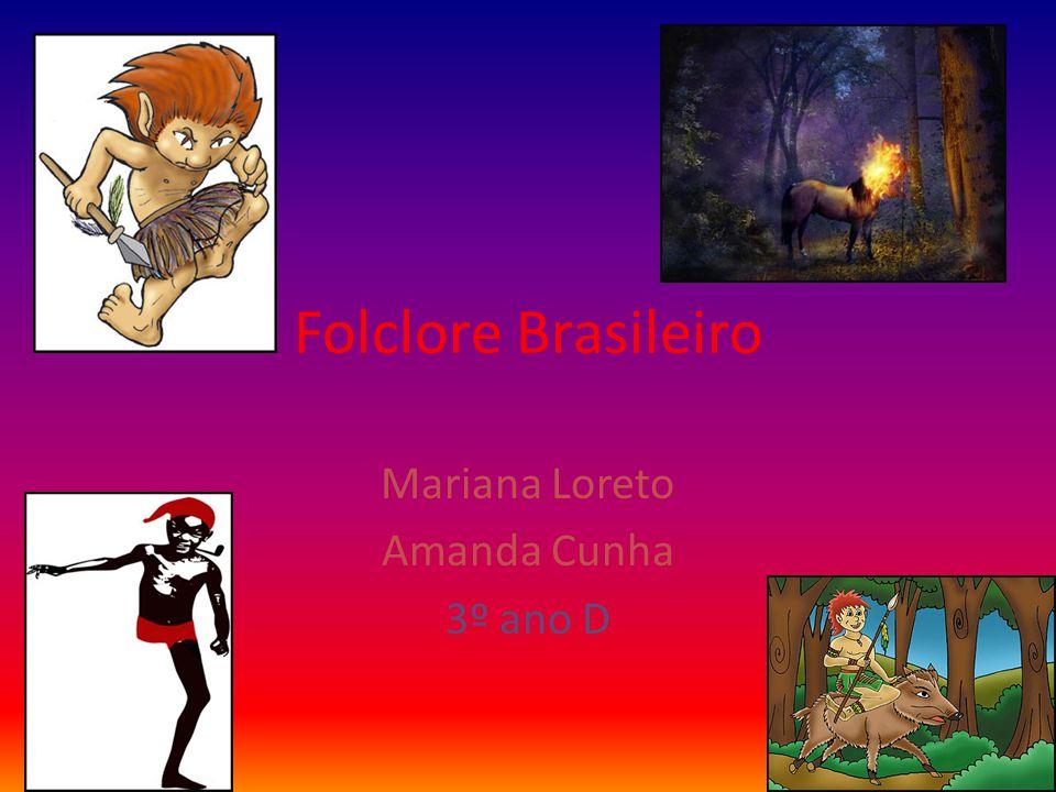 Mariana Loreto Amanda Cunha 3º ano D