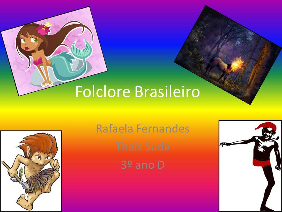 Rafaela Fernandes Thais Suda 3º ano D