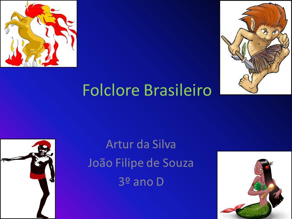 Artur da Silva João Filipe de Souza 3º ano D