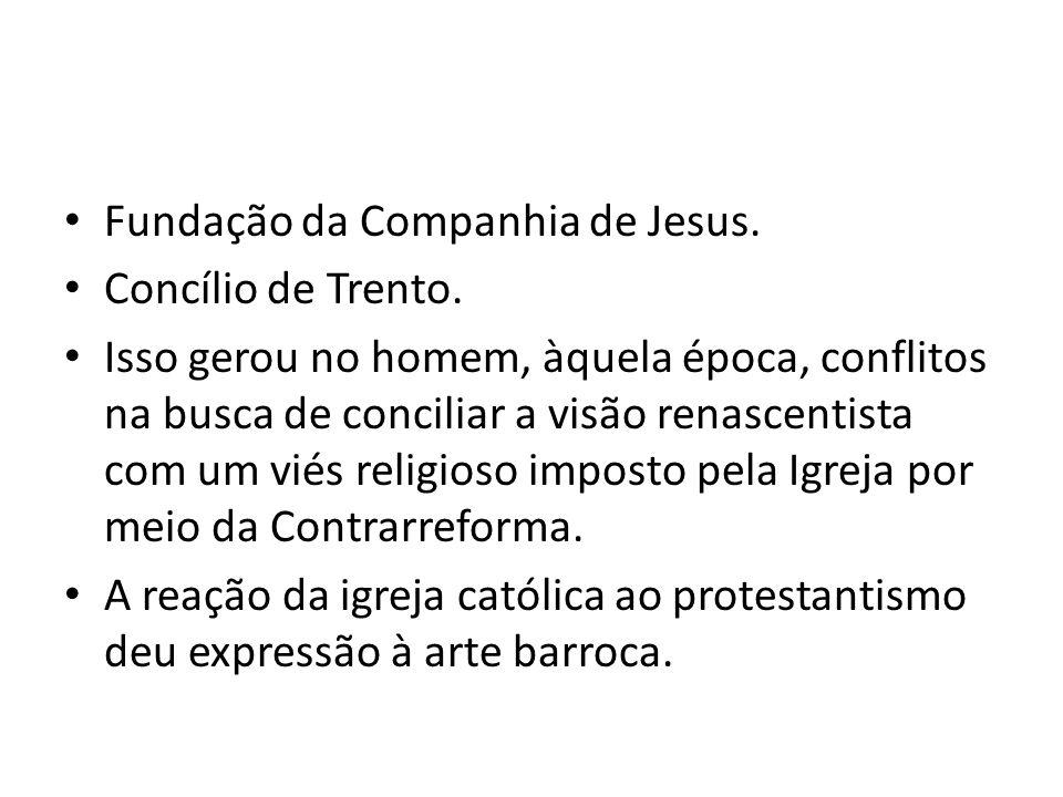 Fundação da Companhia de Jesus.
