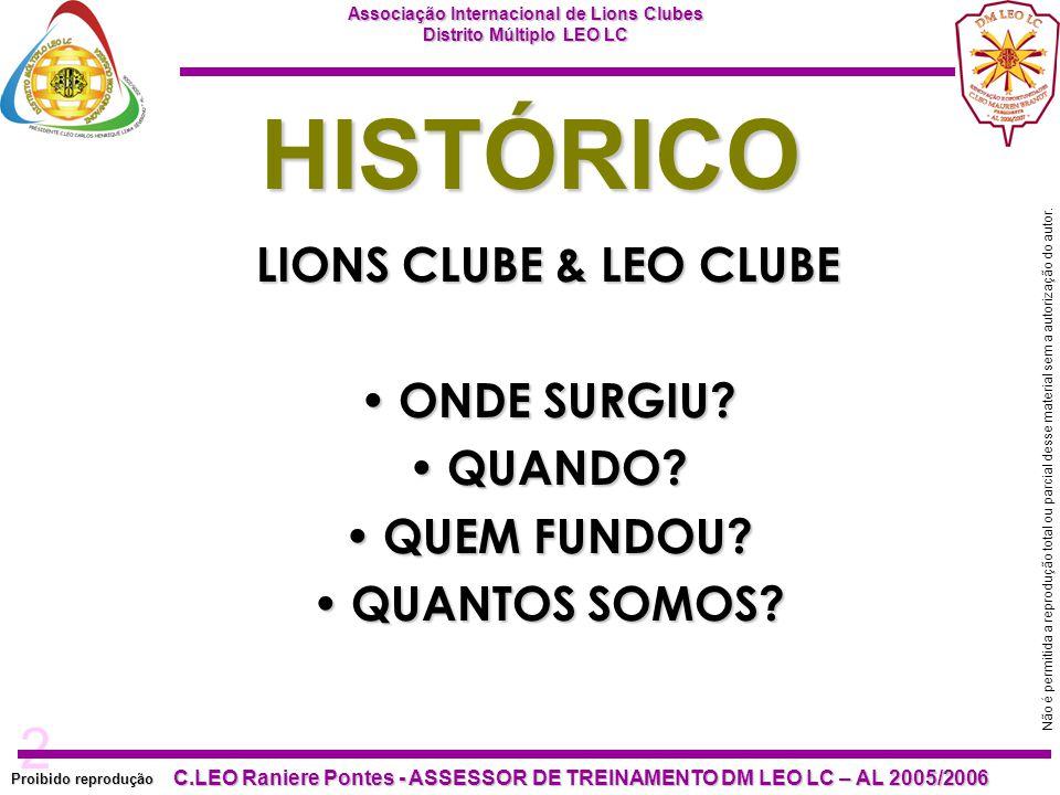 HISTÓRICO LIONS CLUBE & LEO CLUBE ONDE SURGIU QUANDO QUEM FUNDOU