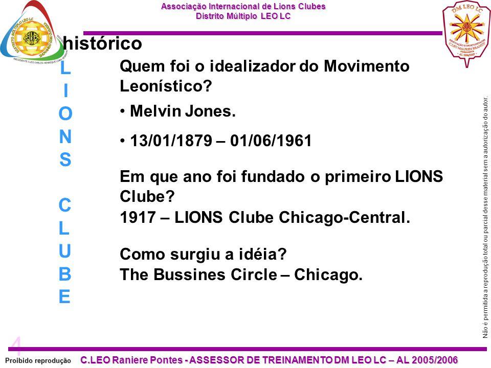 histórico LIONS CLUBE Quem foi o idealizador do Movimento Leonístico