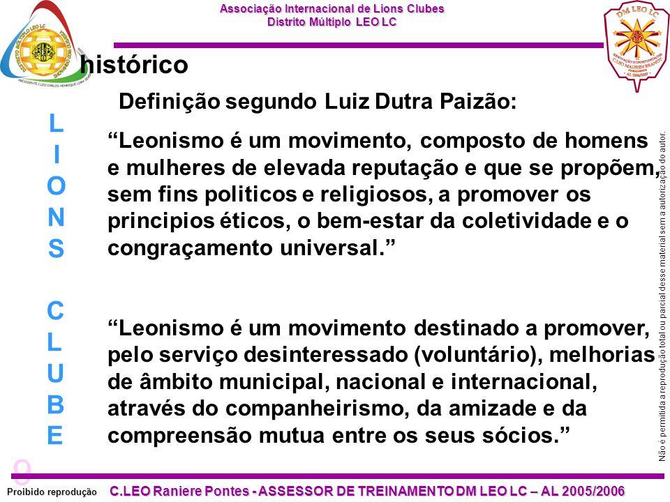 histórico LIONS CLUBE Definição segundo Luiz Dutra Paizão: