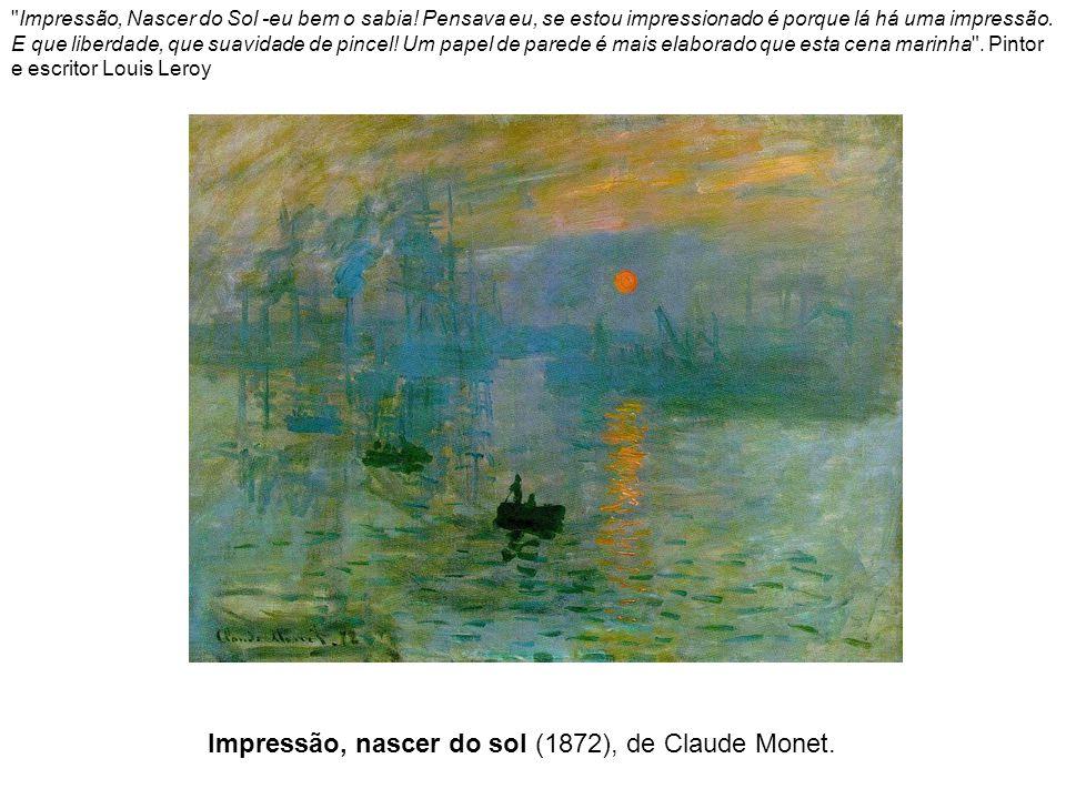 Impressão, nascer do sol (1872), de Claude Monet.