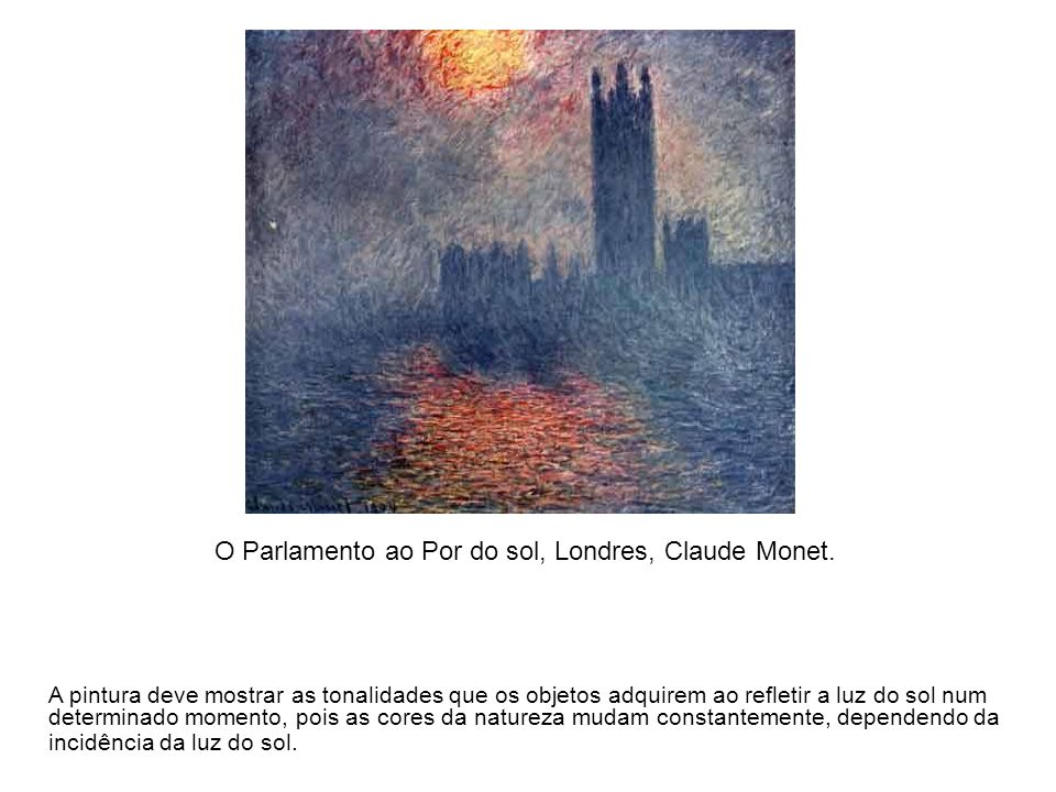 O Parlamento ao Por do sol, Londres, Claude Monet.