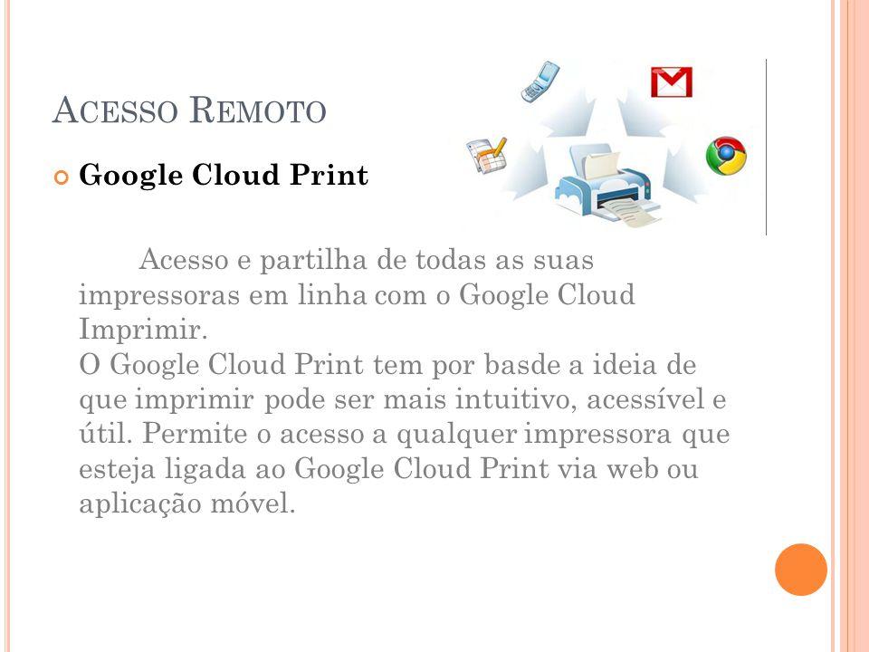 Acesso Remoto Google Cloud Print