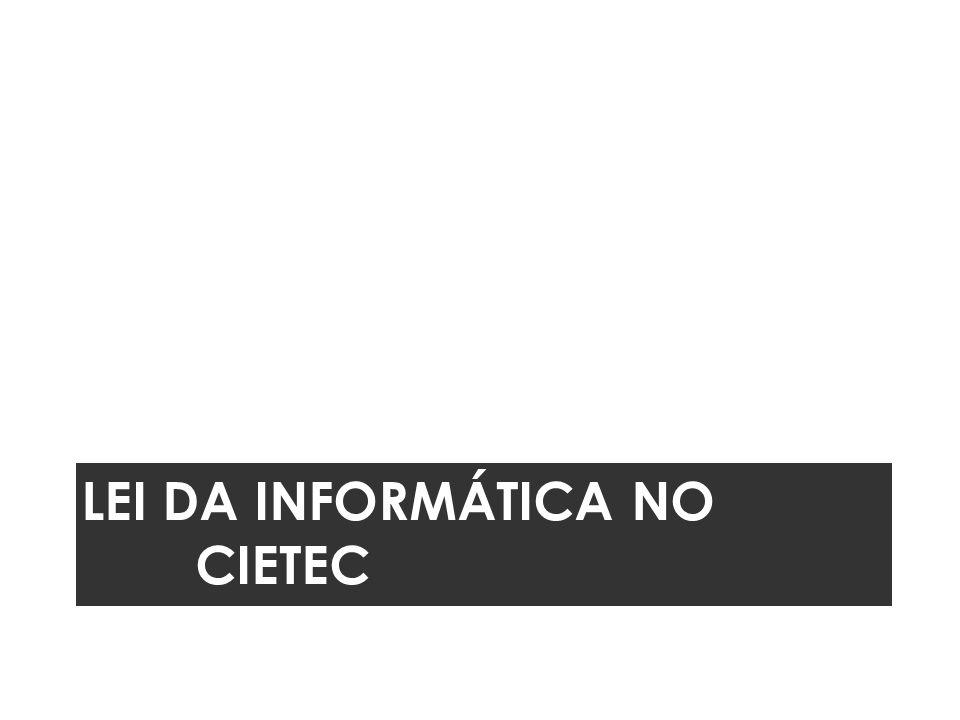 Lei da informática no CIETEC