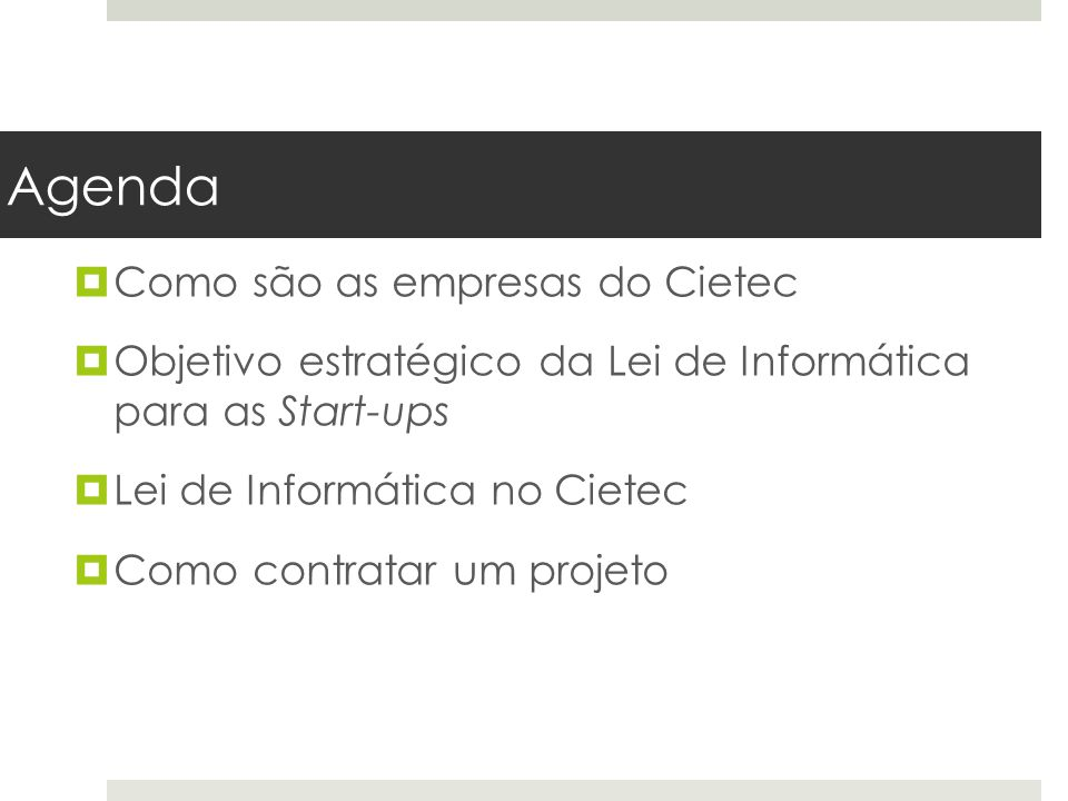 Agenda Como são as empresas do Cietec