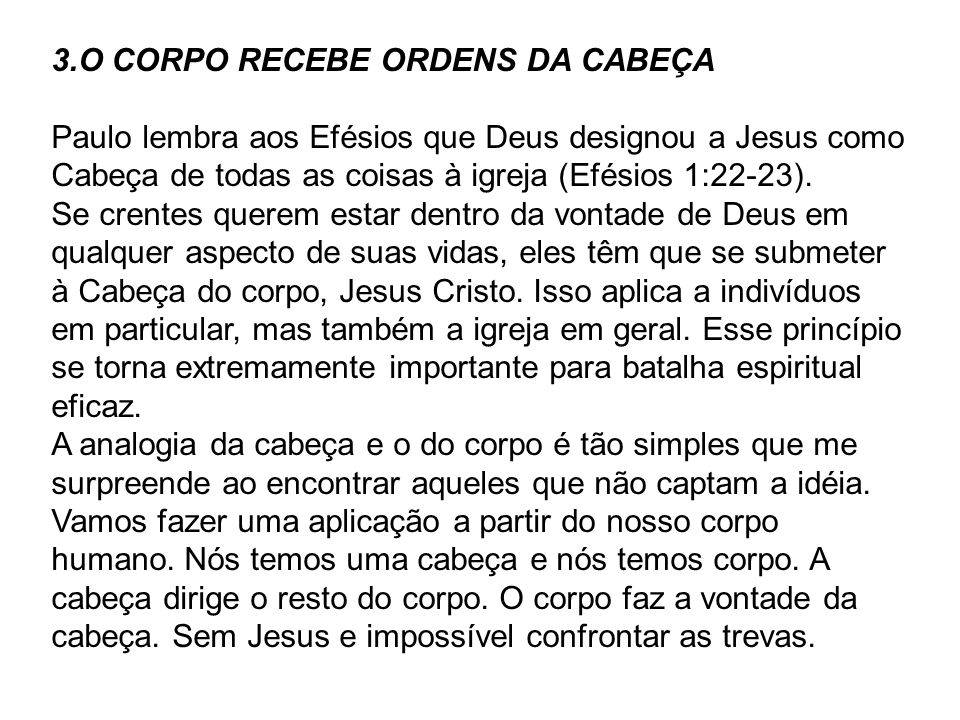 3.O CORPO RECEBE ORDENS DA CABEÇA