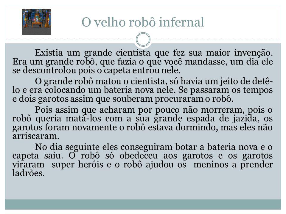 O velho robô infernal