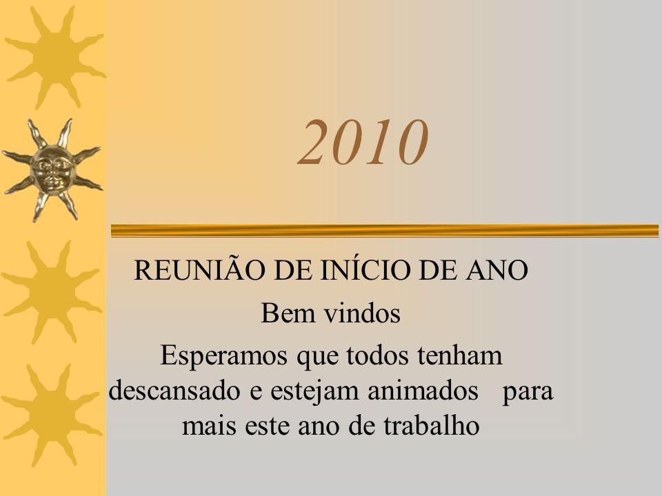 REUNIÃO DE INÍCIO DE ANO