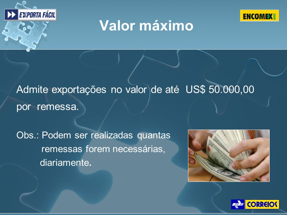 Valor máximo Admite exportações no valor de até US$ 50.000,00