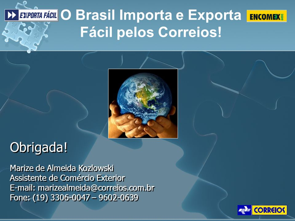O Brasil Importa e Exporta Fácil pelos Correios!