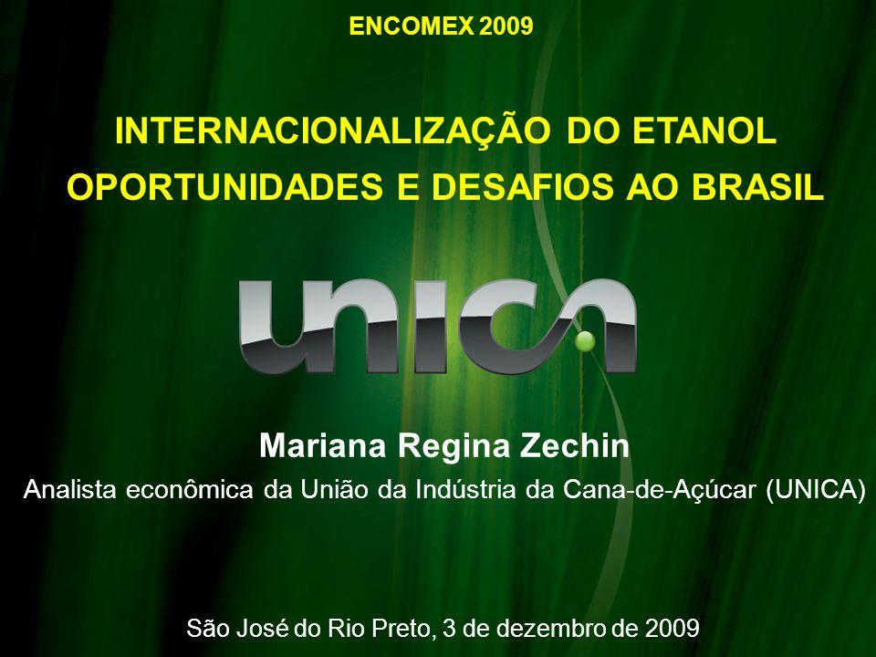INTERNACIONALIZAÇÃO DO ETANOL OPORTUNIDADES E DESAFIOS AO BRASIL