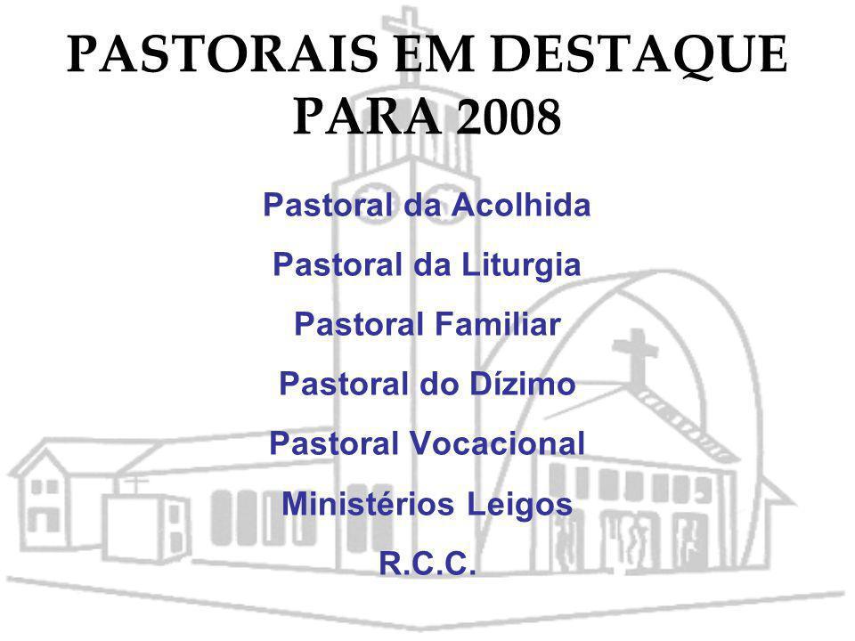 PASTORAIS EM DESTAQUE PARA 2008