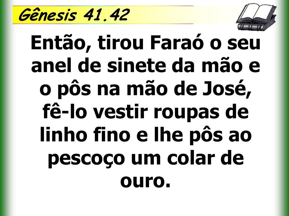 Gênesis 41.42