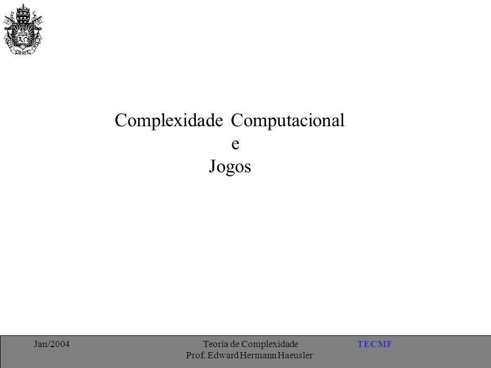 Complexidade Computacional e Jogos