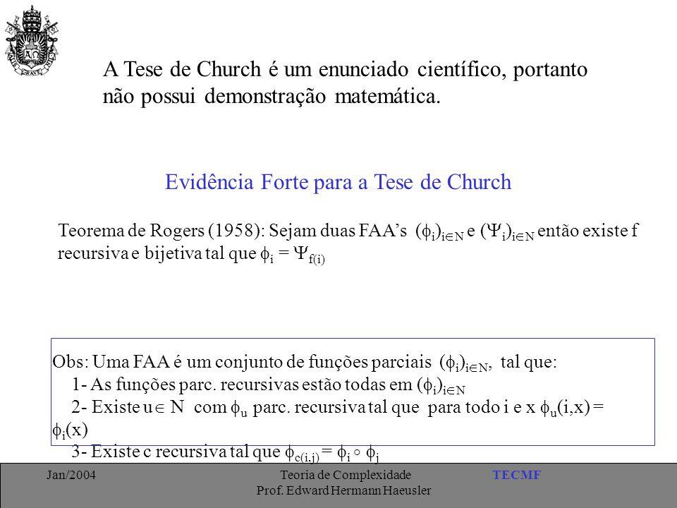 A Tese de Church é um enunciado científico, portanto