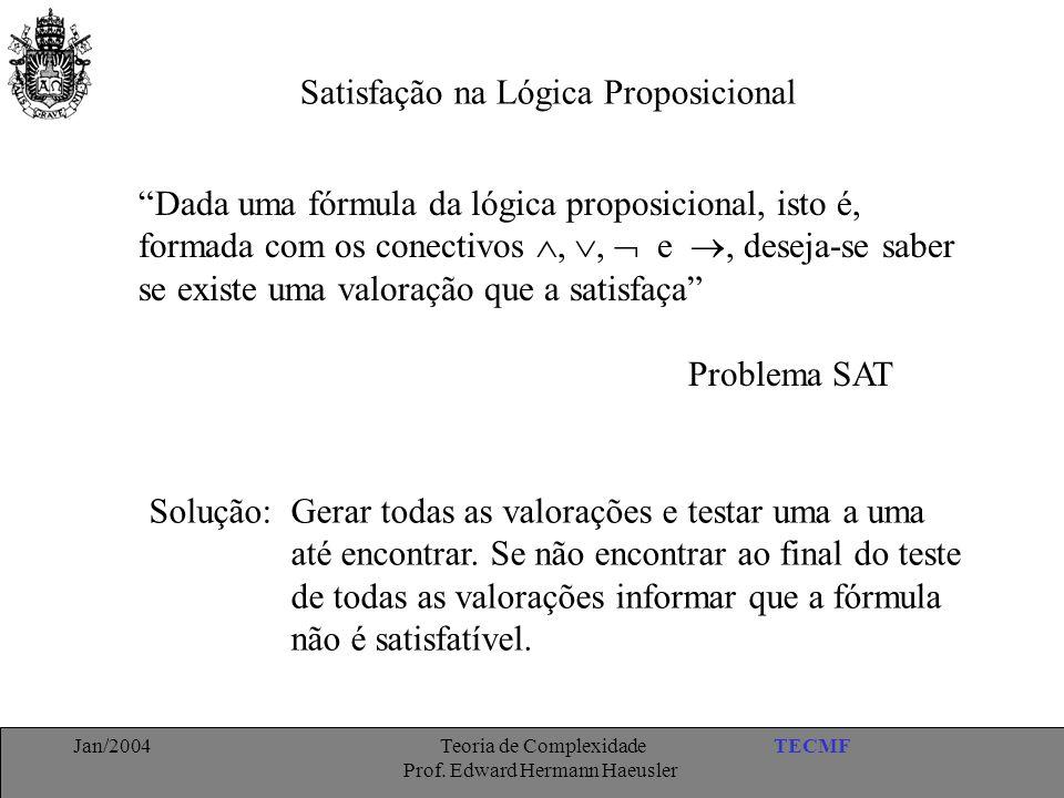 Satisfação na Lógica Proposicional