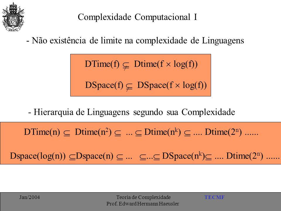 Complexidade Computacional I